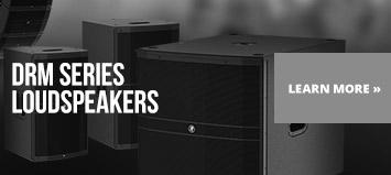 DRM Series Loudspakers