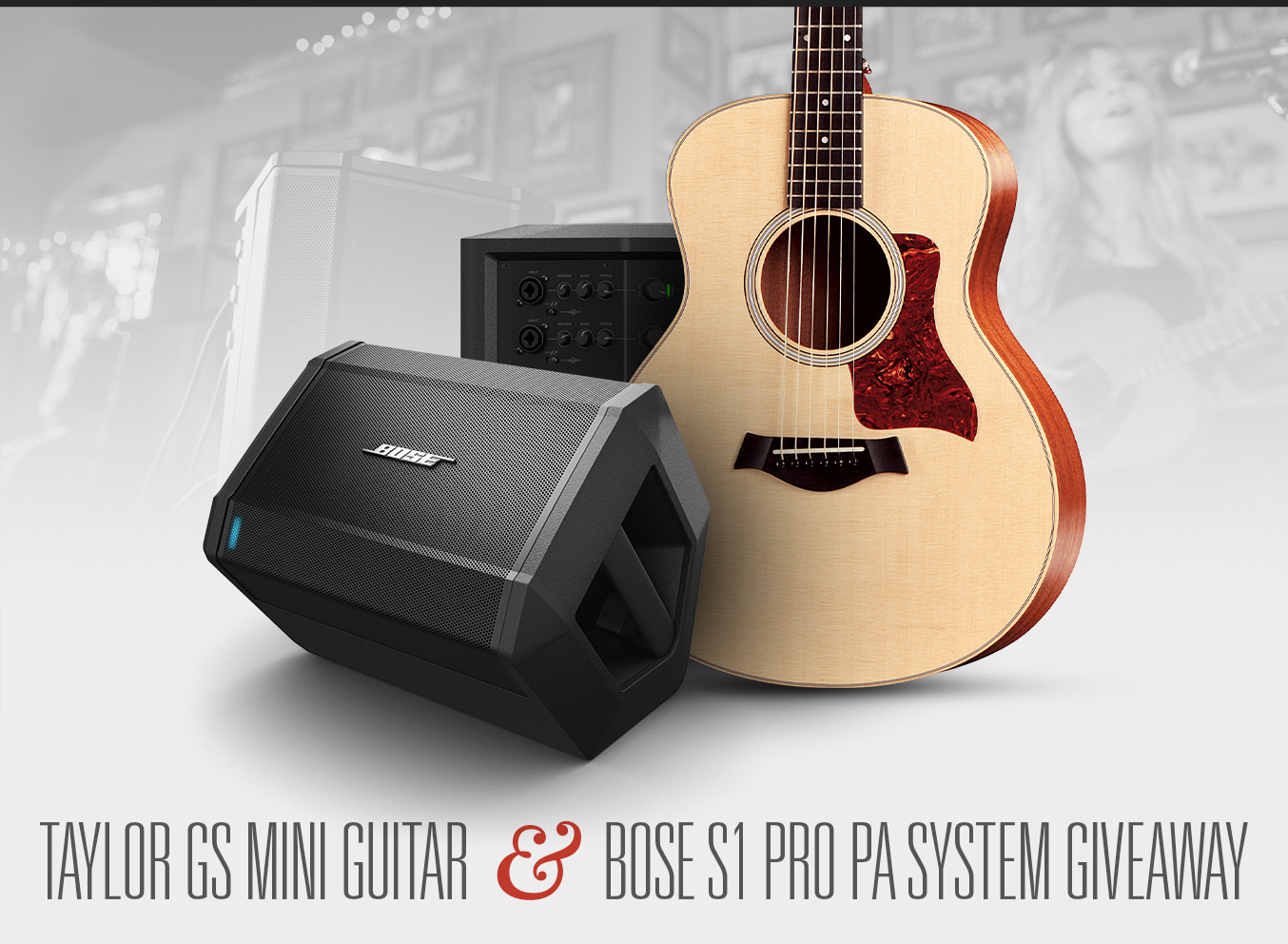 Taylor GS Mini Guitar + Bose S1 Pro PA System Giveaway